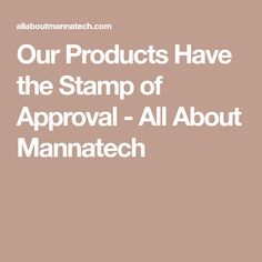 Our Products Have the Stamp of Approval - All About Mannatech Health And Nutrition, Health And Wellness, Wellness Industry, American Medical Association, Immune System, Aloe, Health And Beauty, Roots