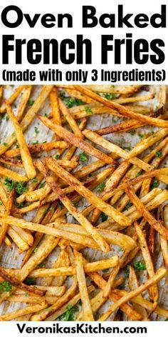 Homemade French Fries, Oven Baked French Fries, Crispy French Fries, French Fry Recipe Baked, Baked Bbq Chicken Thighs, Best Dinner Recipes, Fries In The Oven, Favorite Recipes, Recipes