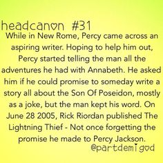 How Percy Jackson started<<<<<<< Best head canon EVER!<<< I'm sorry not the best. Best is when sally is rick. Percy Jackson Head Canon, Percy Jackson Memes, Percy Jackson Books, Percy Jackson Fandom, Percy And Annabeth, Annabeth Chase, Percabeth, Solangelo, Rick Riordan Books