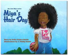 Miya's Hair Day  Natural Hair Art & Children's Book