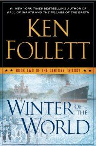 Winter of the World -- reminder of evil facism and all that's needed is for good men to do nothing.