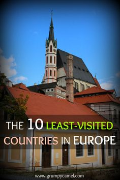 Head to these destinations before they become popular! Check them out: http://www.grumpycamel.com/#!the-10-least-visited-countries-in-europe/cwrc