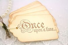 Once Upon a Time gift tags found in an etsy shop, seasonaldelights.