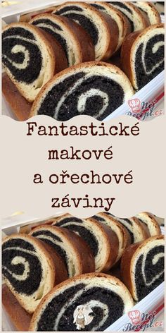 Fantastické makové a ořechové záviny #makové Slovak Recipes, Czech Recipes, Challa Bread, Biscuits, Strudel, Hot Dog Buns, Pancakes, Food And Drink, Sweets
