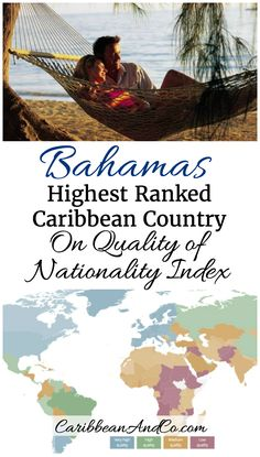Of the 16 independent Caribbean countries included in the first edition of the Henley & Partners – Kochenov Quality of Nationality Index, The Bahamas ranked the highest at 48th position. Check out the article to find out how the other 15 Caribbean countries ranked.