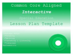 TeacherLingo.com $3.00 - A set of special education lesson plan templates aligned to the Common Core that are fully interactive with drop down menus for the Common Core Standards, specially designed instructional methods, accommodations/ modifications, assessments and more!