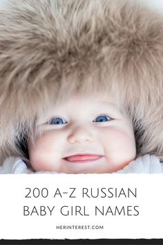 200 A-Z Russian Baby Girl Names