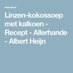 Linzen-kokossoep met kalkoen - Recept - Allerhande - Albert Heijn
