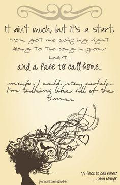 John Mayer - A Face To Call Home