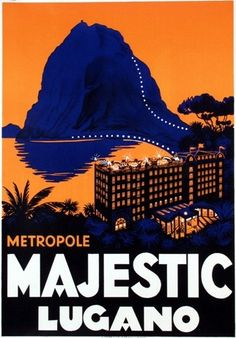 a vintage tourism-ad for Lugano/Switzerland