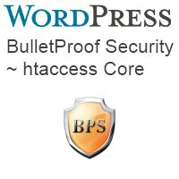 Bullet Proof Security Plugin for WordPress Protects Your .htaccess Files