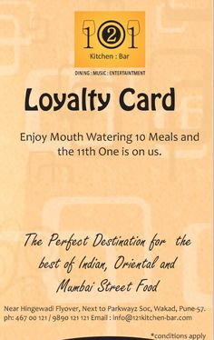 Have you availed your Pocket Friendly Loyalty Card...   Enjoy Mouth Watering 10 Meals and the 11th One is on us.   For more information or Reservations Call : 9890 121 121