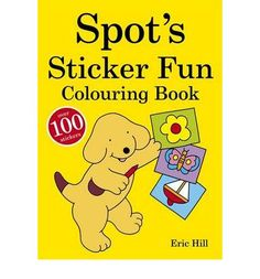 A colouring book with over 100 stickers. It features black line images of Spot enjoying his favourite activities, from dressing up to baking a cake.