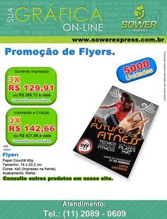 Bom dia! A Sower Express trabalha com diversas opções de Flyer, Folhetos e impressos em geral, confira nossa oferta de hoje!  www.sowerexpress.com.br