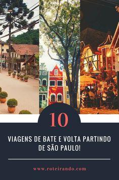 Viagens de Bate e Volta: as 10 melhores no estado de São Paulo! - Roteirando