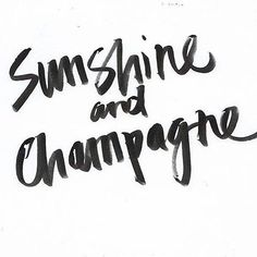 Sunshine and champagne lettering inspiration