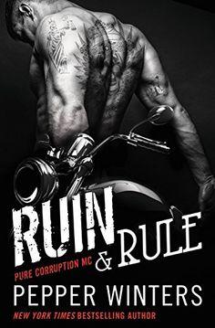 Ruin & Rule (Pure Corruption Series) by Pepper Winters http://www.amazon.com/dp/B00QKQJH8E/ref=cm_sw_r_pi_dp_weZGvb0KG098X