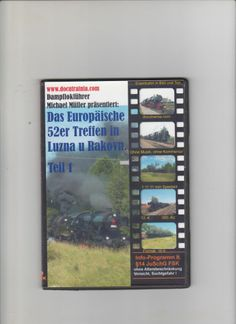 Das Europäische 52-Treffen Eisenbahnmuseum Luzna Tschechien