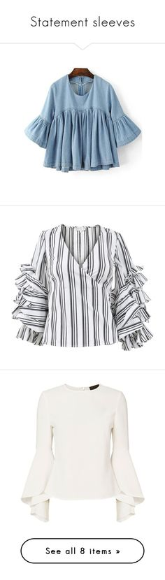 """""""Statement sleeves"""" by versastyle-sel ❤ liked on Polyvore featuring tops, blouses, flared sleeve top, frill blouse, blue ruffle blouse, flutter-sleeve top, denim blouse, stripe, black and white blouse and long blouse"""