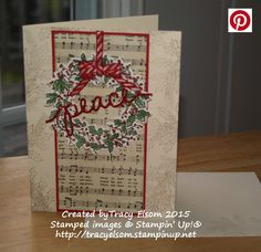 Christmas card using the new Peaceful Wreath Stamp Set and Christmas Greetings Thinlts from the Stampin' Up! 2015 Holiday Catalogue. http://tracyelsom.stampinup.net