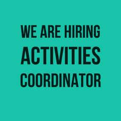 We are hiring –  Activities Coordinator Bel Aire Senior Living – American Fork, UT