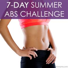 7-DAY SUMMER ABS CHALLENGE--get your flat tummy for summer!  #summer #abs #challenge