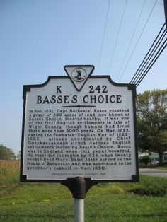 Basse's Choice: Visit site of plantation owned by my great (x10) grandfather Captain Nathaniel Basse in Isle of Wight County, Virginia