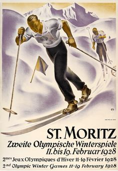 Moritz, Olympische Winterspiele lithograph in colours, 1928 Winter Olympic Games, Winter Games, Winter Olympics, Vintage Ski Posters, Modern Posters, St Moritz, Ski Racing, Art Competitions, Snow