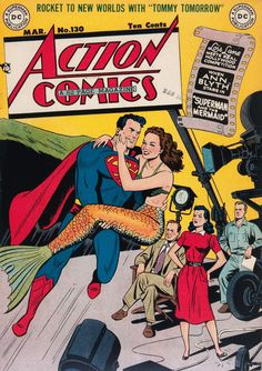 = lol, lois lane is PISSED = Action Comics #130 (DC, 1949); Superman and the Mermaid