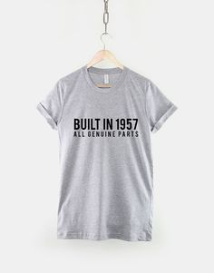 1957 60th Birthday Shirt - Built In 1957 All Genuine Parts T-Shirt
