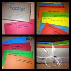 Es geht darum das man für seinen Liebsten / für seine Liebste einzelne Briefe schreibt die nur geöffnet werden dürfen, wenn die darauf stehende Situation auch beim Beschenkten eintrifft.