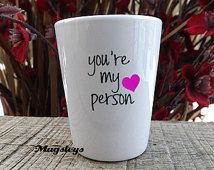 You're my Person Shot Glass cute Shot Glass for Maid of Honor Gift,1.9 oz , Best Friends Birthday Gift For Her, Ceramic shots, 21st birthday