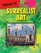 Its fun to draw from your imagination. Surrealist artists, such as Salvador Dali and Max Ernst, created masterpieces of scenes that look real but couldn't be. Through an introduction to the features of surrealist art and profiles of famous surrealists, readers learn how to spot a painting or other work created in this genre of art.
