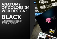 This series Anatomy of Colors in Web Design is back! One color at a time, we look at web designs from around the world. Over the past few months, in the series, we've looked at various colors like Green, Blue and Yellow. Our fourth installment of the series will look at the darkest end of the spectrum of colors – Black.