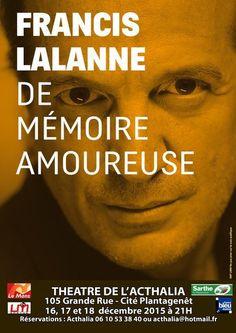 """16.12.2015 - Francis Lalanne """"De mémoire amoureuse"""" au Théâtre de L'Acthalia"""