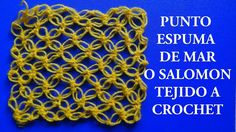 Punto a Crochet # 1: punto espuma de mar o punto salomon - points crocheted