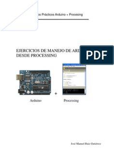 Conceptos básicos de micro controladores: Conociendo a Arduino. Manual Arduino, Arduino Pdf, Processing Arduino, Cnc Router, Linux, Software, Android, Windows, Technology
