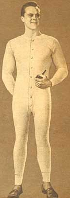 This is an example of the type of underwear men wore in the 1900s. Men wore long underwear year round to prevent illness and to keep themselves from being cold.  -Emily G.