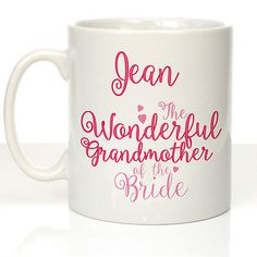 Personalised #wonderful grandmother of the #bride mug thank you #wedding present , View more on the LINK: http://www.zeppy.io/product/gb/2/331594759881/