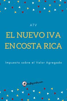 Nuevo IVA en Costa Rica Costa Rica, Blog, Blogging