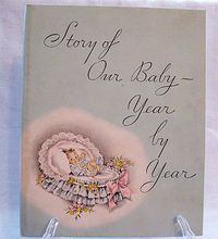 'Story of Our Baby Year by Year'--1934