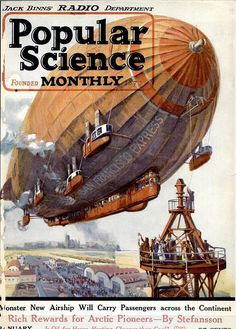 Popular Science - January 1923 - the website has some wonderful steampunk-like images! Zeppelin, Steampunk Airship, Dieselpunk, Steampunk Diy, Steampunk Fashion, Bd Art, Science Magazine, Alternate History, Steam Punk
