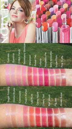 Revlon ColorBurst Lip Butter. http://karlasugar.net/2011/12/revlon-lip-butters/ has the swatches. ~I love these. Theyre so soft, the perfect medium between chapstick and gloss. I have Peach Parfait, Berry Smoothie, And Pink Truffle. I plan on getting Rasberry Pie, Macaroon, Red Velvet, Cherry Tart, and Creamsicle. I will update this when I do!