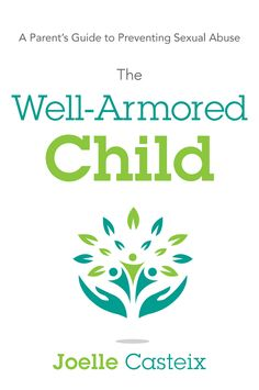 Thank you toJoelle Casteix for this guest post. Joelle is the author ofThe Well-Armored Child: A Parents Guide to Preventing SexualAbuse, available Sept 15, 2015. It's July and summer is in full force. Kids have had time to shake off the last remnants of school projects, report cards, and tests, and are now focusing on …