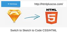 Why to #Switch to #Sketch to Code #CSS/HTML  If you are developer, use the Sketch plugins like Protoship and CSSketch to code CSS even better than you can generate manually. They will save your time and provide an ultimate result.   #psd_to_html #sktech_to_html #psd_to_html_responsive   More info -     Email - 911@htmlpluscss.com    Skype- htmlpluscss  Website