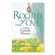 """Read """"Rooted in Love Our Calling as Catholic Women"""" by Donna-Marie Cooper O'Boyle available from Rakuten Kobo. In her book Rooted in Love Donna-Marie Cooper O'Boyle, bestselling author and popular EWTN television and radio personal. Catholic Readings, Catholic Books, Catholic Daily, Dynamic Catholic, Catholic Religion, Catholic Saints, Good Books, Books To Read, Works Of Mercy"""