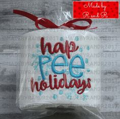Hap Pee Holidays Embroidered Toilet Paper | Toilet Paper | Funny Toilet Paper | Gag Gift | Crappy Gi