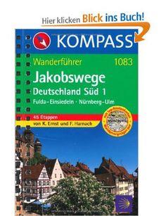 Jakobswege Deutschland Süd 1: Wanderführer mit Toproutenkarten: Amazon.de: Klaus Ernst, Falco Harnach: Bücher