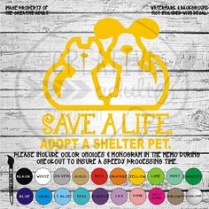 Save A Life Adopt A Shelter Pet Vinyl Decal Sticker - Available in variety of sizes and colors by thecreativeadult. Explore more products on http://thecreativeadult.etsy.com