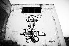 """Take me Higher"""
